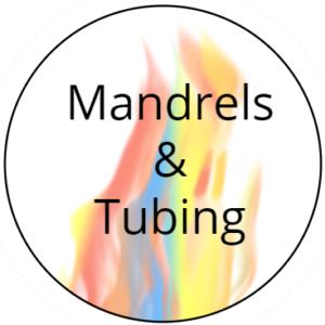 Mandrels & Tubing
